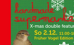 Diesen Sonntag in Berlin: der handmade-supermarket-Markt-für-Handgemachtes,-Design-und-Fair-Trade