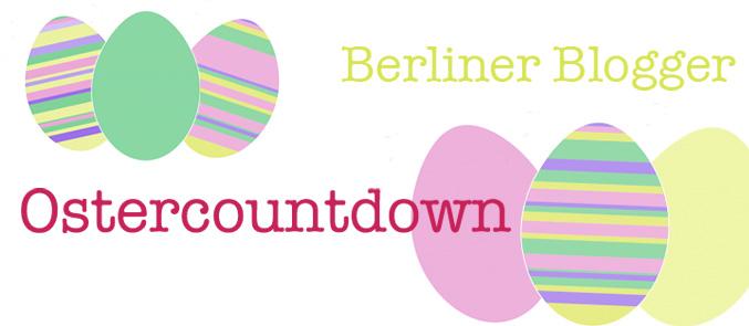 Sucht das Ei und greift tolle Ostergewinne bei 14 Berliner Bloggern ab! Blogger Special!